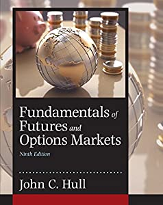 fundamentals of futures and options markets 9th edition pdf chegg